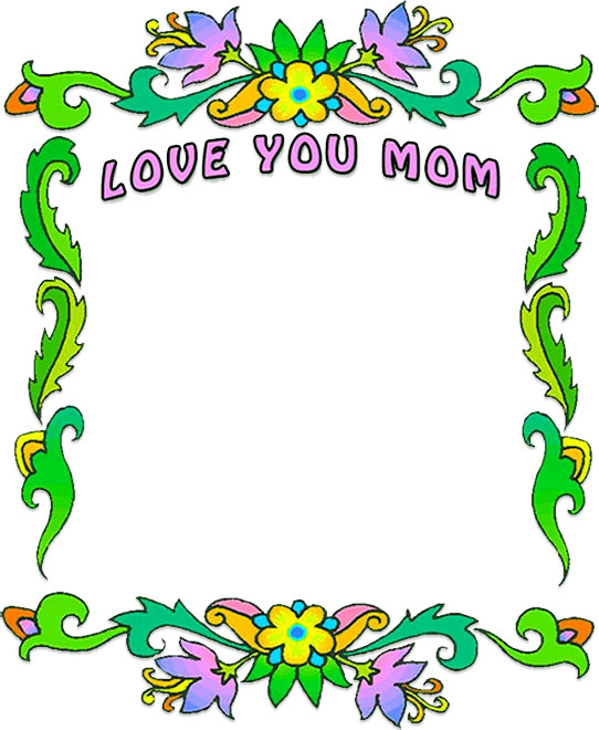 Love You Mom border